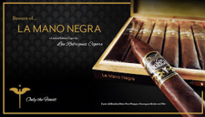 News: Lou Rodriguez Cigars La Mano Negra Officially Launched (Exclusive – Cigar Preview)