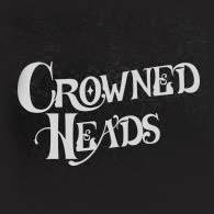 Summer of '20 Spotlight: Crowned Heads