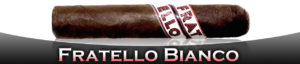 Cigar News: Fratello Bianco to Soft Launch to Eight Retailers