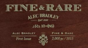 Cigar News: Alec Bradley Fine and Rare JRS 10=(86) (Alec Bradley Fine and Rare 2015)