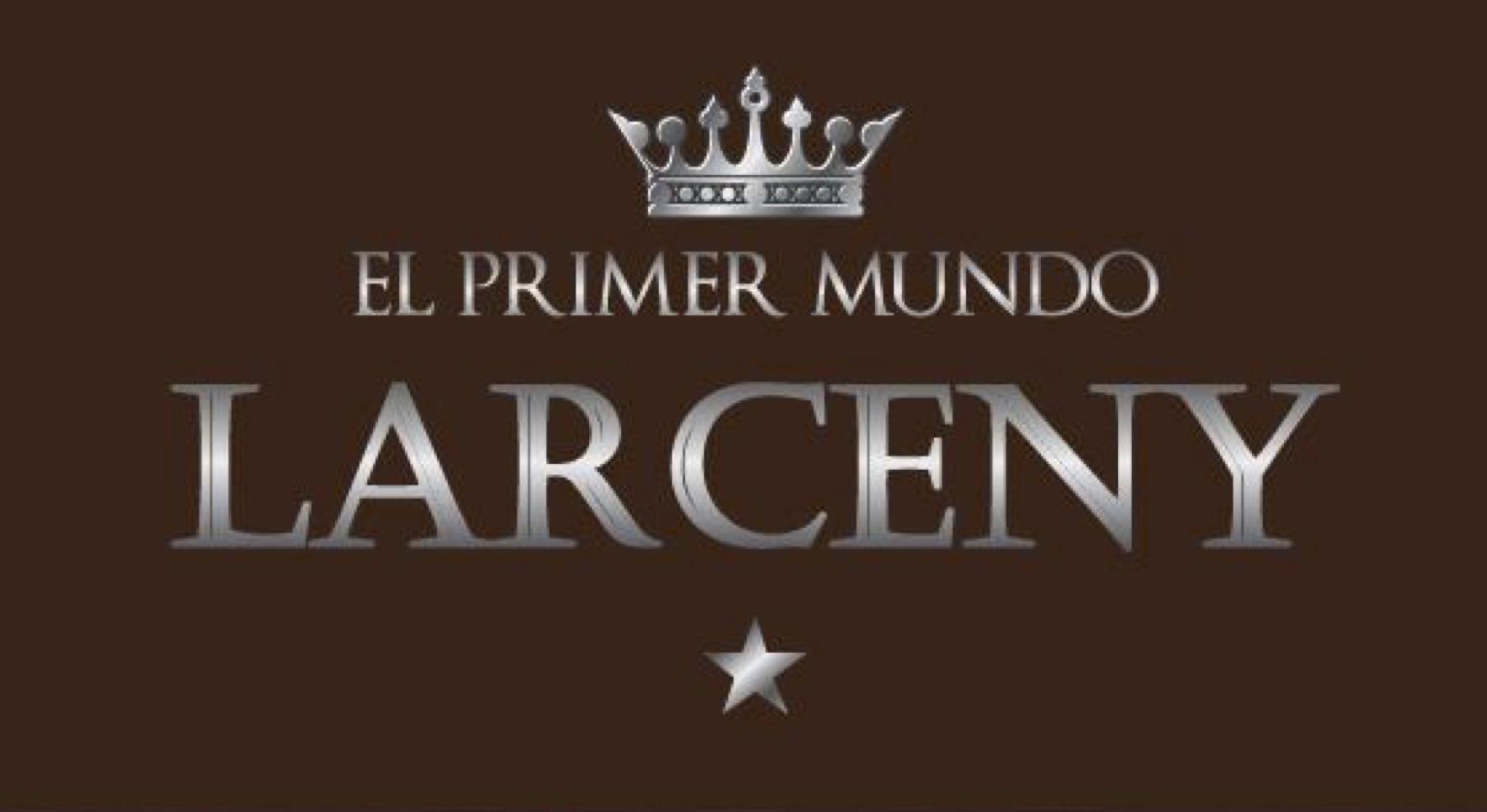 Cigar News: El Primer Mundo Larceny Gets Reboot