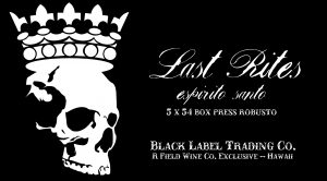 Cigar News: Black Label Trading Company Brings Back Last Rites Box Press Robusto as Hawaii Shop Exclusive
