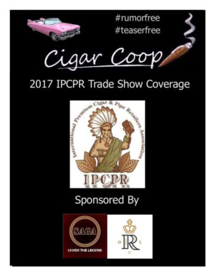2017 IPCPR Pre-Game Report Part 3: Predictions for the Five Hottest Cigars