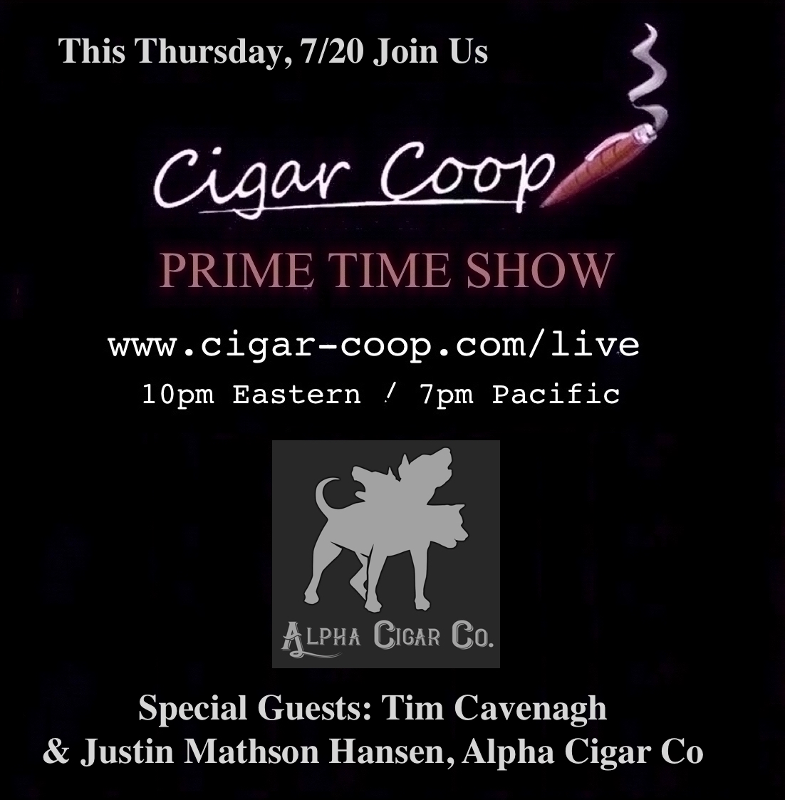 Announcement: Prime Time Show Episode 14: 7/20/17 10pm Eastern, 7pm Pacific