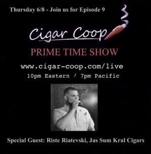 Prime Time Show Episode 9: Riste Ristevski, Jas Sum Kral Cigars