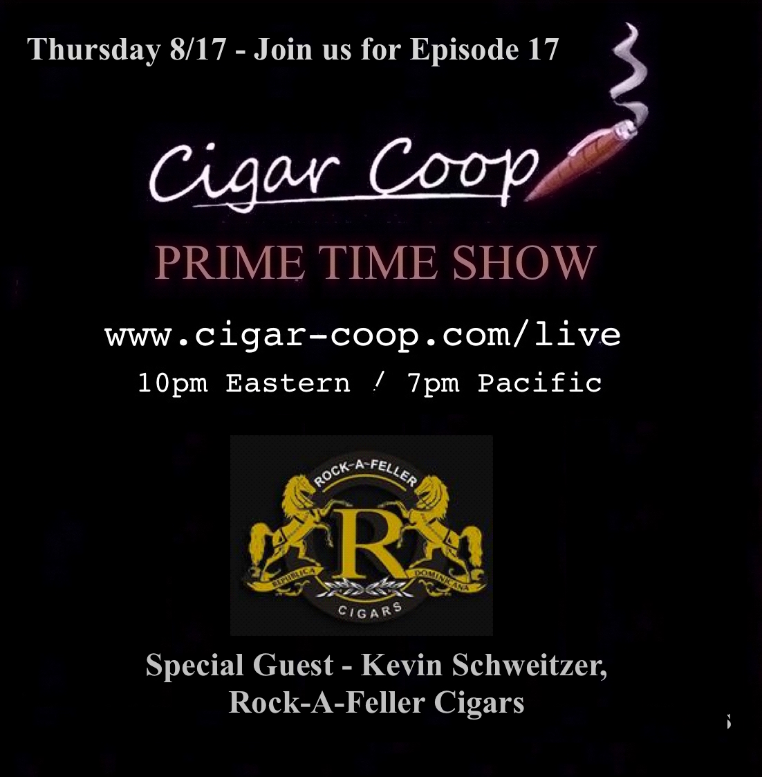 Announcement: Prime Time Show Episode 17: 8/17/17 10pm Eastern, 7pm Pacific