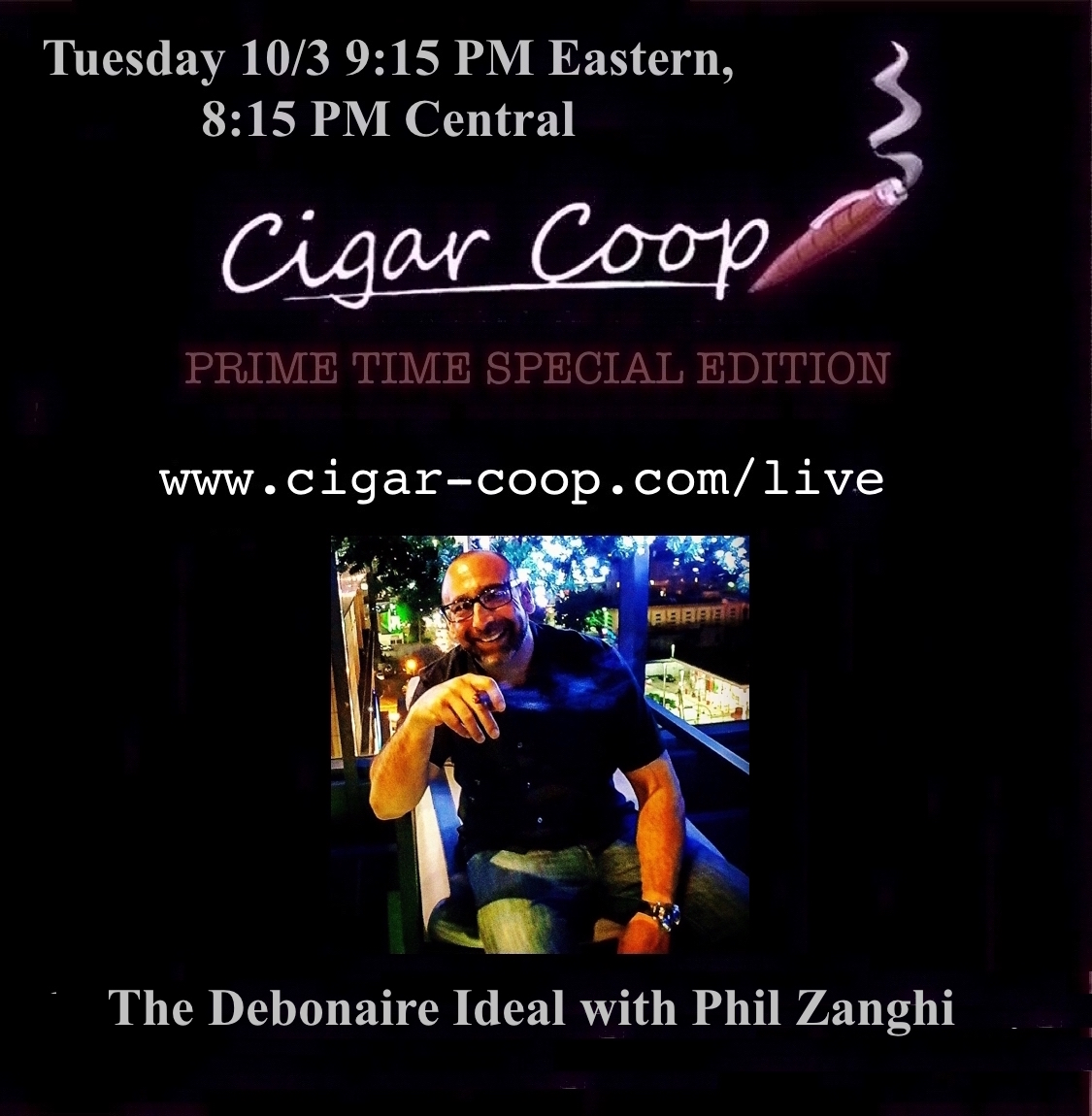 Announcement: Prime Time Special Edition #13: Tuesday 10/3 9:15 Eastern, 8:15 Central