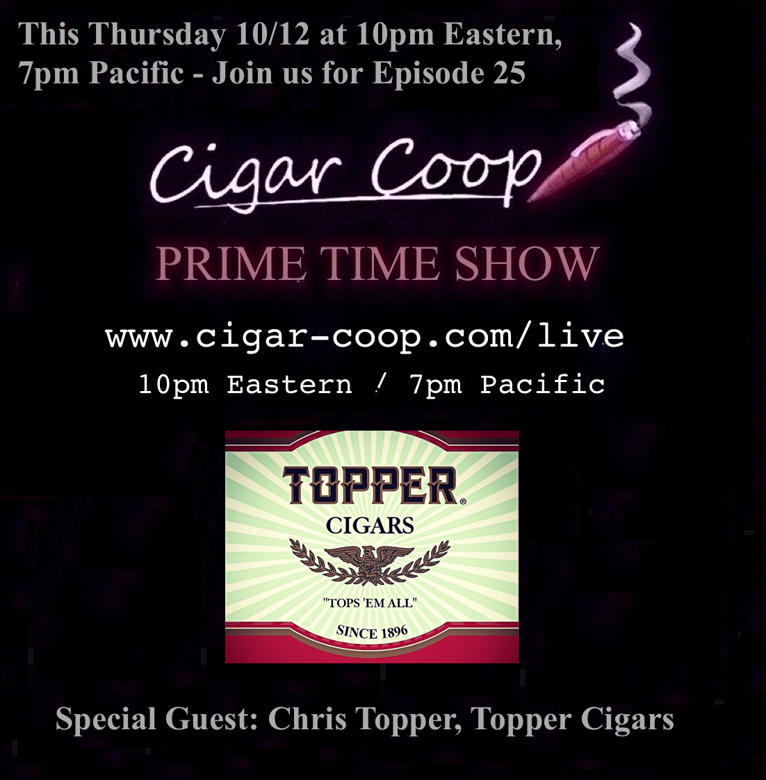 Announcement: Prime Time Show Episode 25: 10/12/17 10pm Eastern, 7pm Pacific