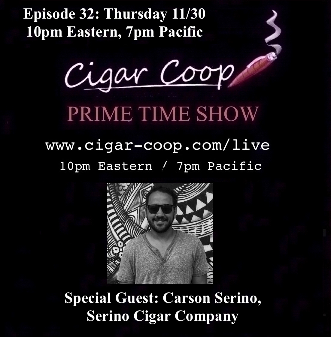 Announcement: Prime Time Show Episode 32 11/30/17 10pm Eastern, 7pm Pacific