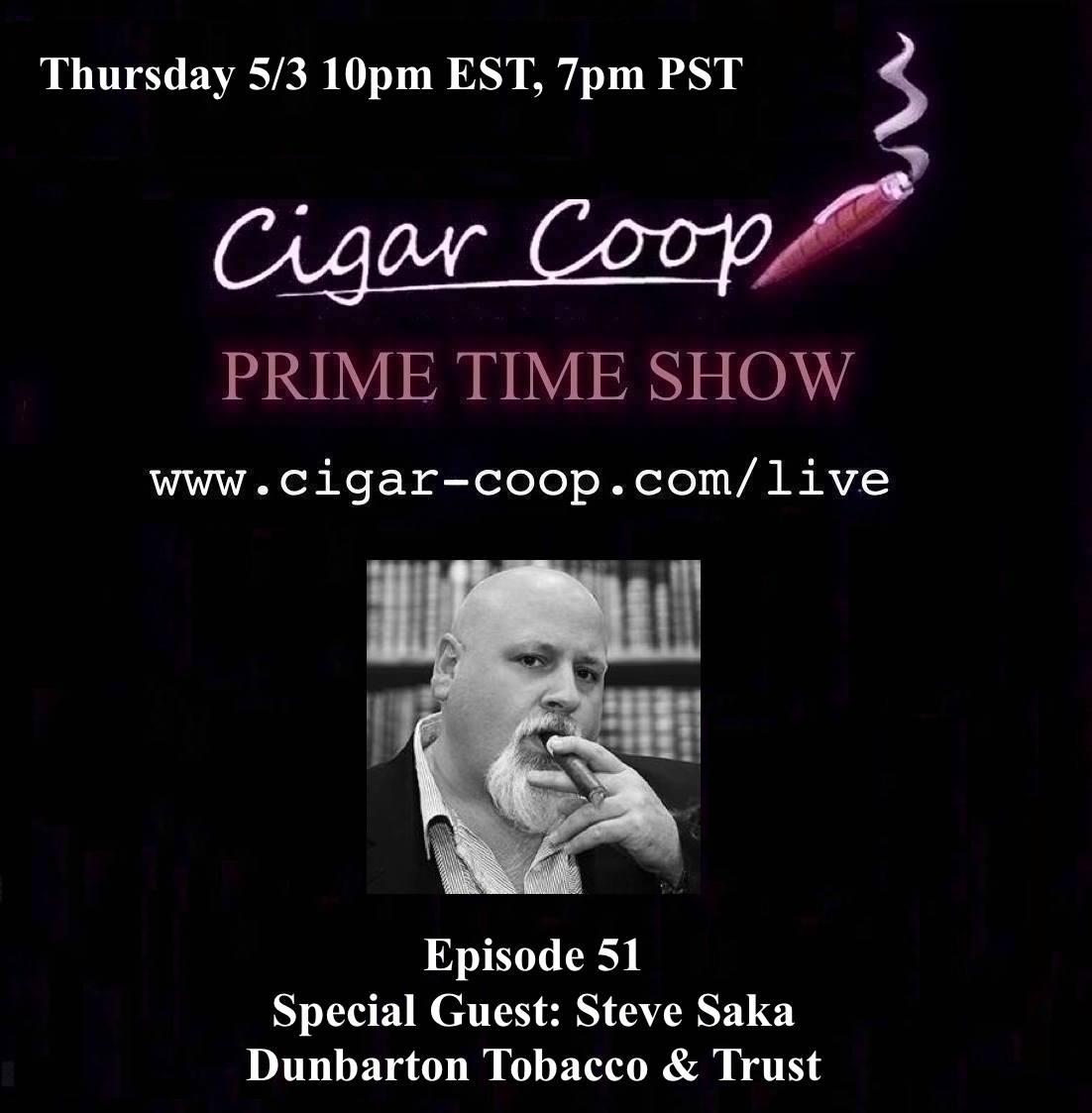 Announcement: Prime Time Show Episode 51 – Steve Saka 5/3 10pm EST, 7pm PST