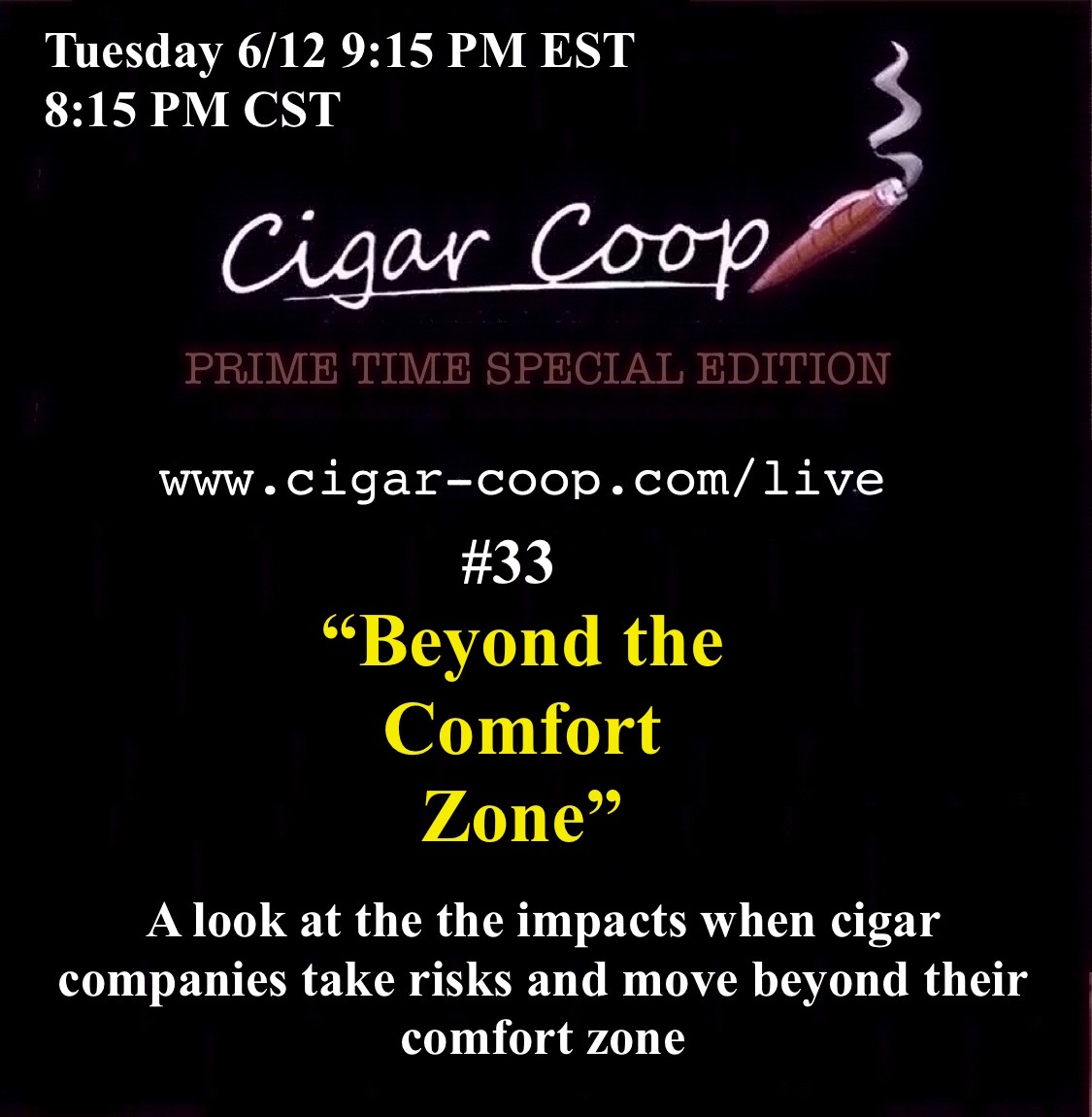 Announcement: Prime Time Special Edition #33 – Beyond the Comfort Zone Tues 6/12 9:15pm EST, 8:15pm CST