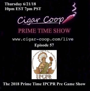 Announcement: Prime Time Show Episode 57 – The 2018 IPCPR Prime Time Pre-Game 10pm EST, 7pm PST