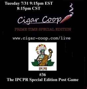 Announcement: Prime Time Special Edition #36 – The IPCPR Special Edition Post Game Tues 7/31 9:15pm EST, 8:15pm CST