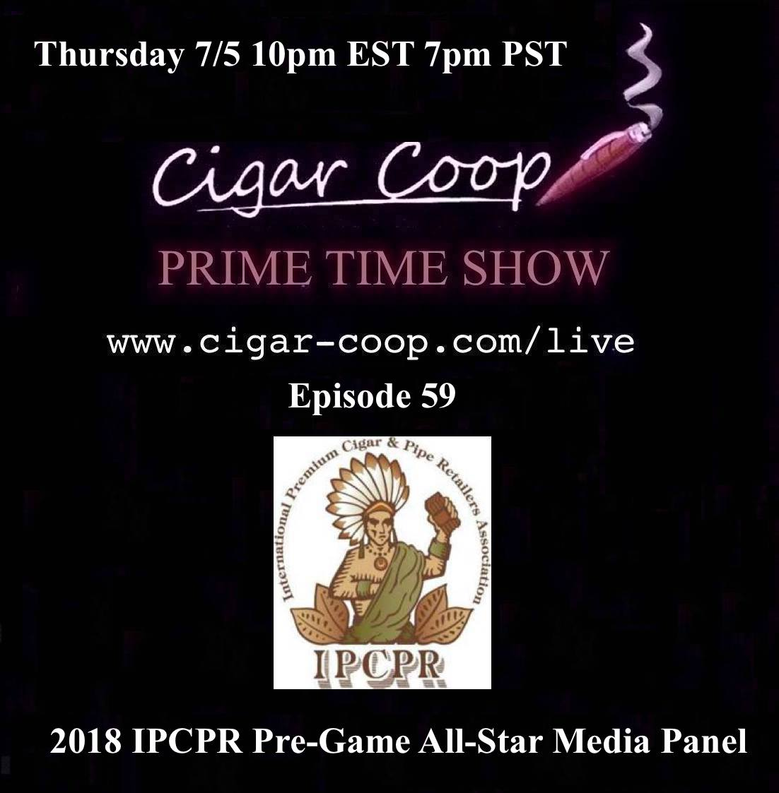Announcement: Prime Time Show Episode 59 – The 2018 IPCPR Prime Time Pre-Game All Star Media Panel 10pm EST, 7pm PST