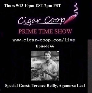 Announcement: Prime Time Show Episode 66 – Terence Reilly, Aganorsa Leaf – 10pm EST, 7pm PST