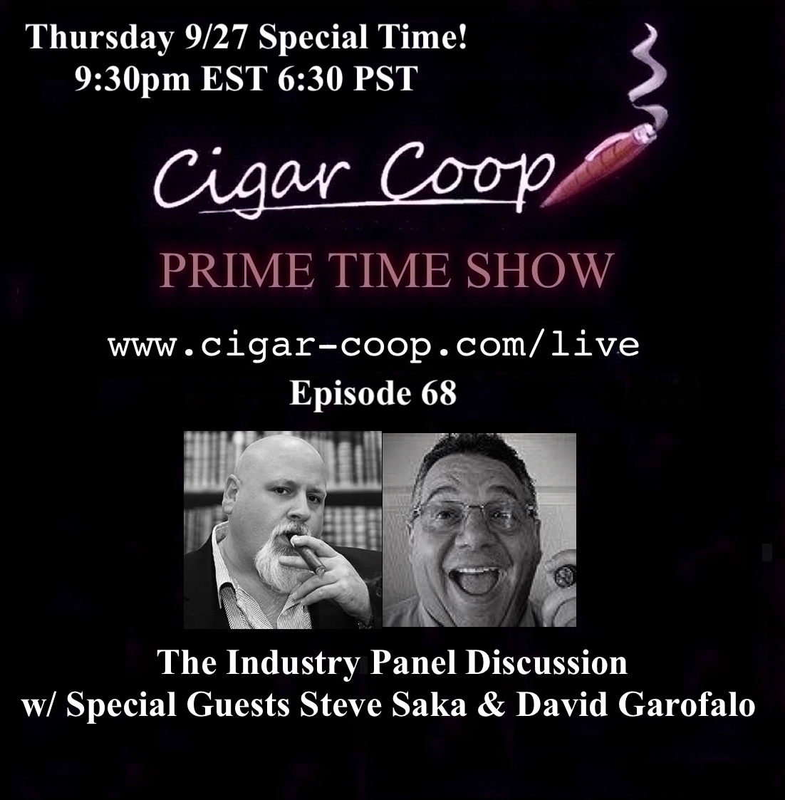 Announcement: Prime Time Show Episode 68 – The Industry Panel Discussion with Saka and Garofalo
