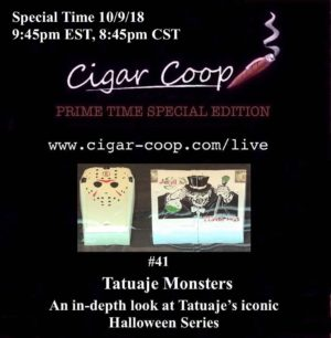 Announcement: Prime Time Special Edition #41 – Tatuaje Monsters 9:45pm EST 8:45pm CST