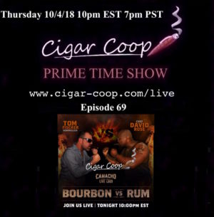 Announcement: Prime Time Show Episode 69 – The Camacho Show 10/4 10pm EST 7pm PST