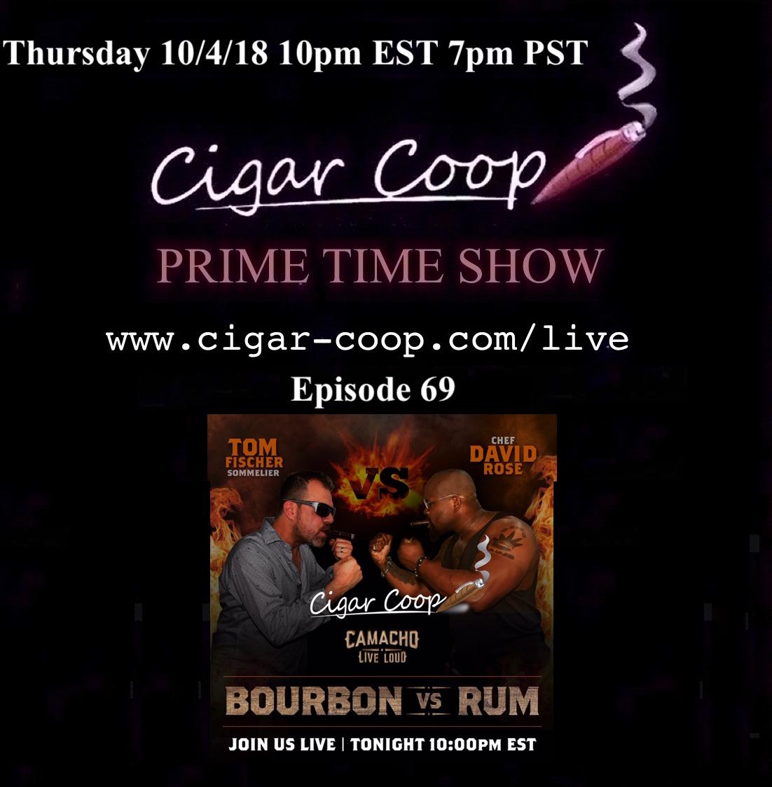 Announcement: Prime Time Show Episode 69 – The Camacho Show 10/4 10pm EST 7pm PST