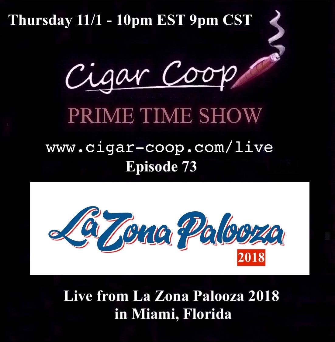 Announcement: Prime Time Episode 73 – Live from La Zona Palooza 2018 10pm EST 7pm CST