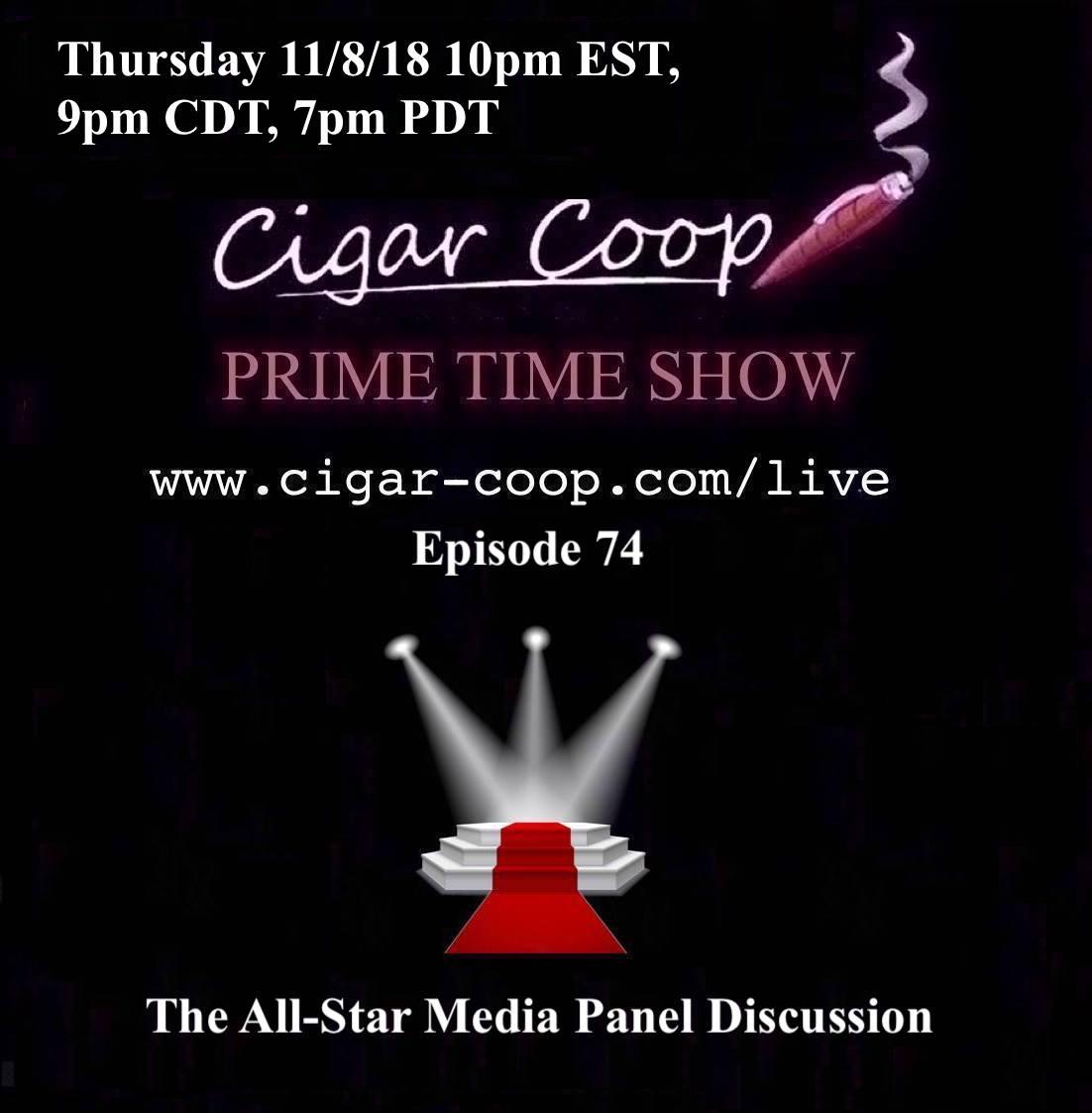 Announcement: Prime Time Episode 74 – All Star Media Panel Discussion 10pm EST 7pm CST