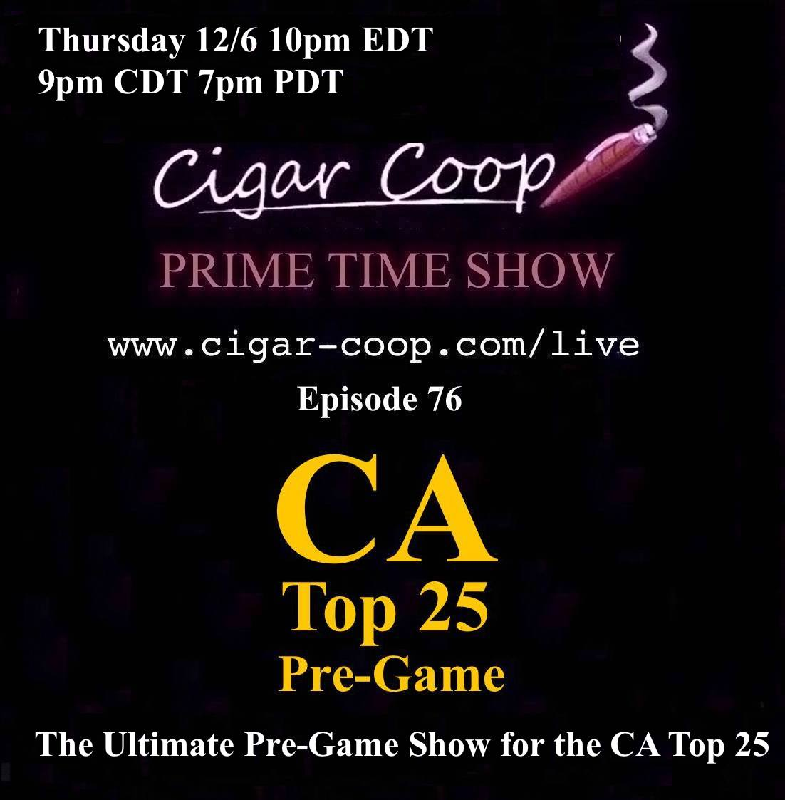 Announcement: Prime Time Episode 76 – The CA Top 25 Pre-Game Show 2018 10pm EDT 9pm CDT 7pm PDT