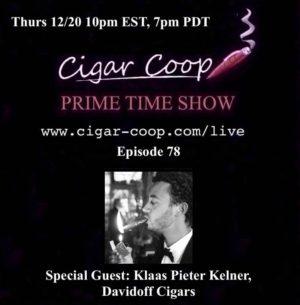 Announcement: Prime Time Episode 78 – Klaas Pieter Kelner, Davidoff Cigars 10pm EST 7pm CST