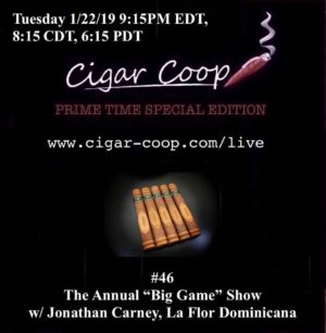 Prime Time Special Edition #46: The Big Game Show 2019 with Jonathan Carney of La Flor Dominicana