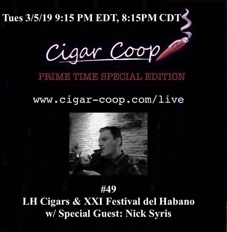 Announcement: Prime Time Special Edition #49: LH Cigars & XXI Festival del Habano