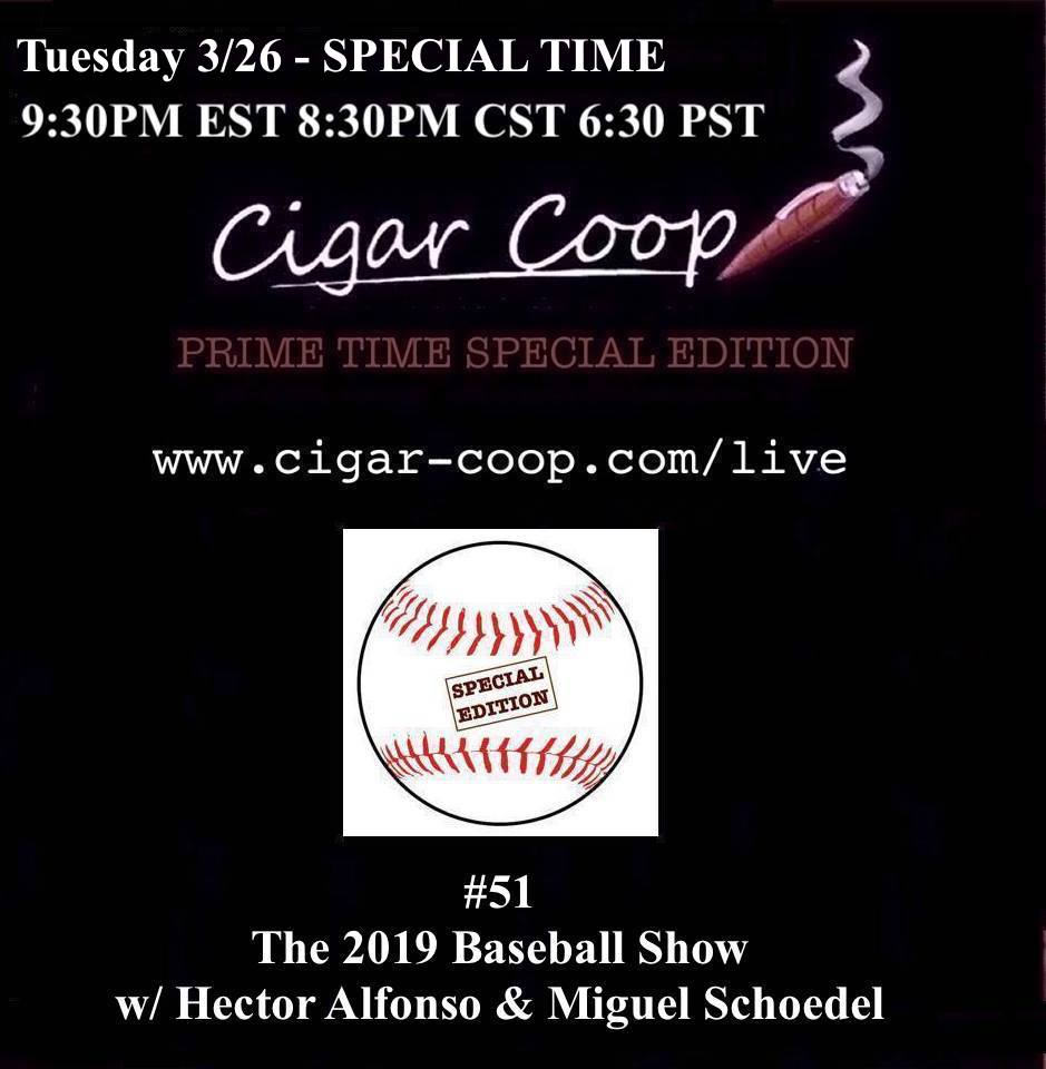 Announcement: Prime Time Special Edition #51: The 2019 MLB Baseball Season Preview – 9:30pm EDT, 8:30pm CDT, 6:30pm PDT