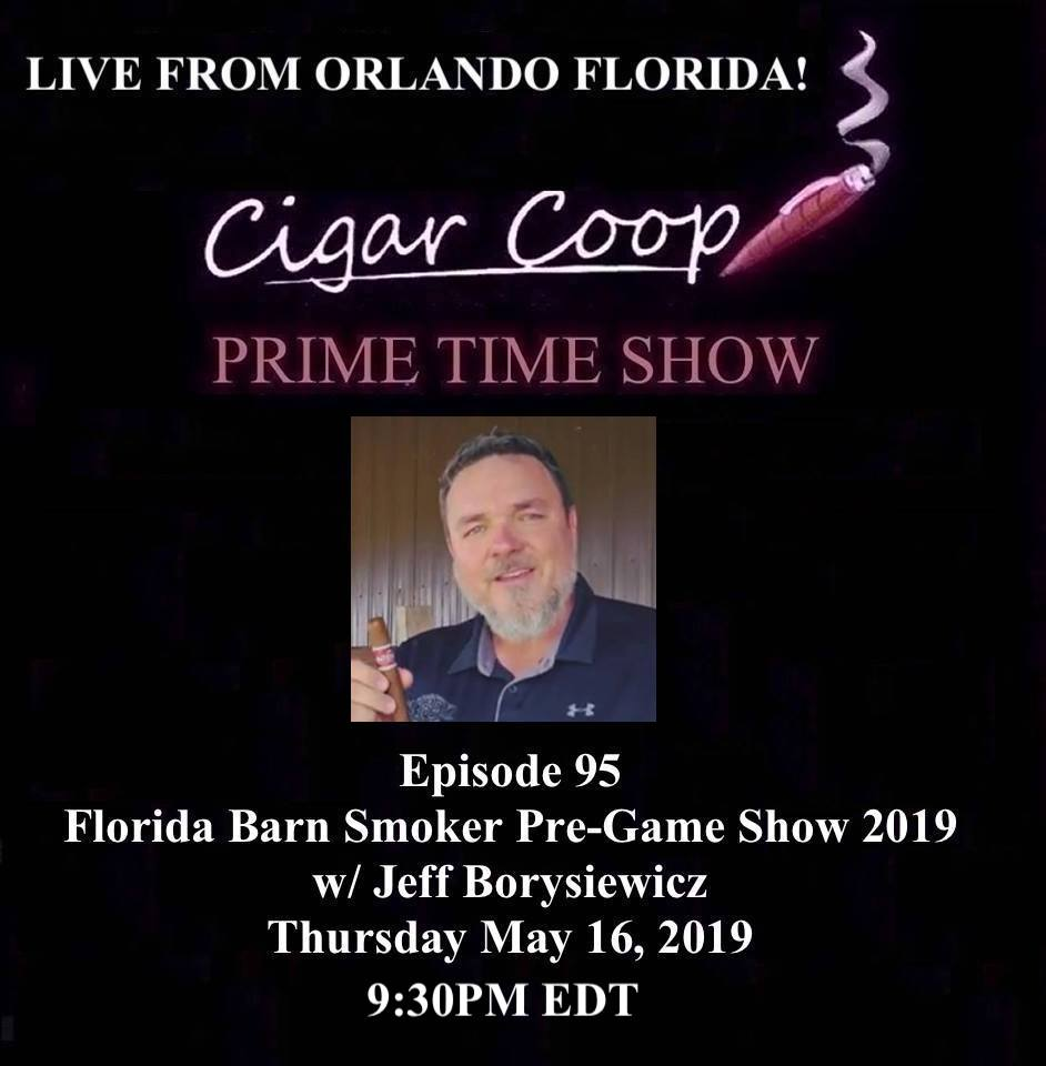 Announcement: Prime Time Episode 95 – Florida Barn Smoke Pre-Game Show 2019