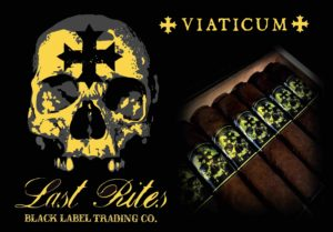Cigar News: Black Label Trading Company Last Rites Viaticum to Launch at 2019 IPCPR