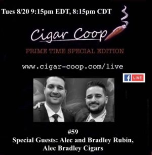 Announcement: Prime Time Special Edition #59 – Alec and Bradley Rubin, Alec Bradley Cigar Company