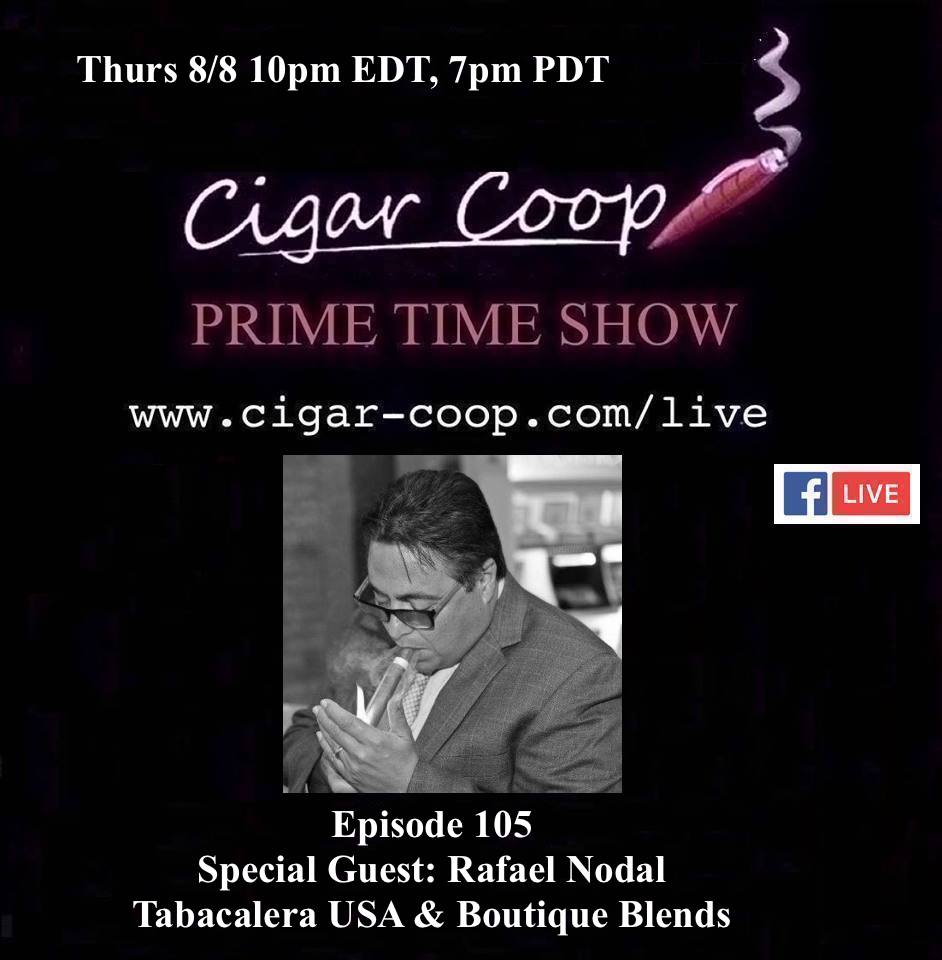 Announcement: Prime Time Episode 105 – Rafael Nodal, Tabacalera USA & Boutique Blends