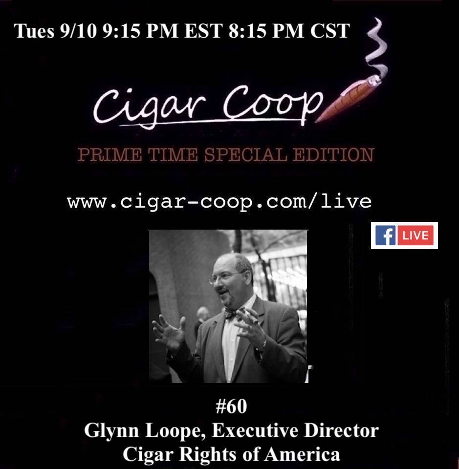 Announcement: Prime Time Special Edition 60: Glynn Loope, Cigar Rights of America