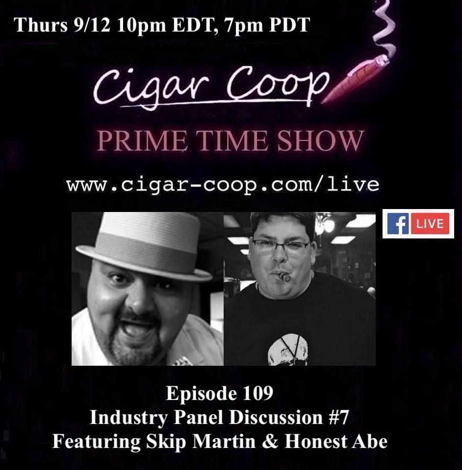 Announcement: Prime Time Episode 109 – Industry Panel Discussion #7 w/ Skip Martin & Honest Abe