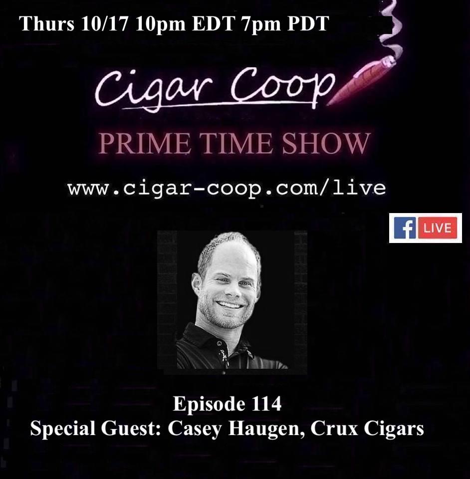 Announcement: Prime Time Episode 114 – Casey Haugen, Crux Cigars