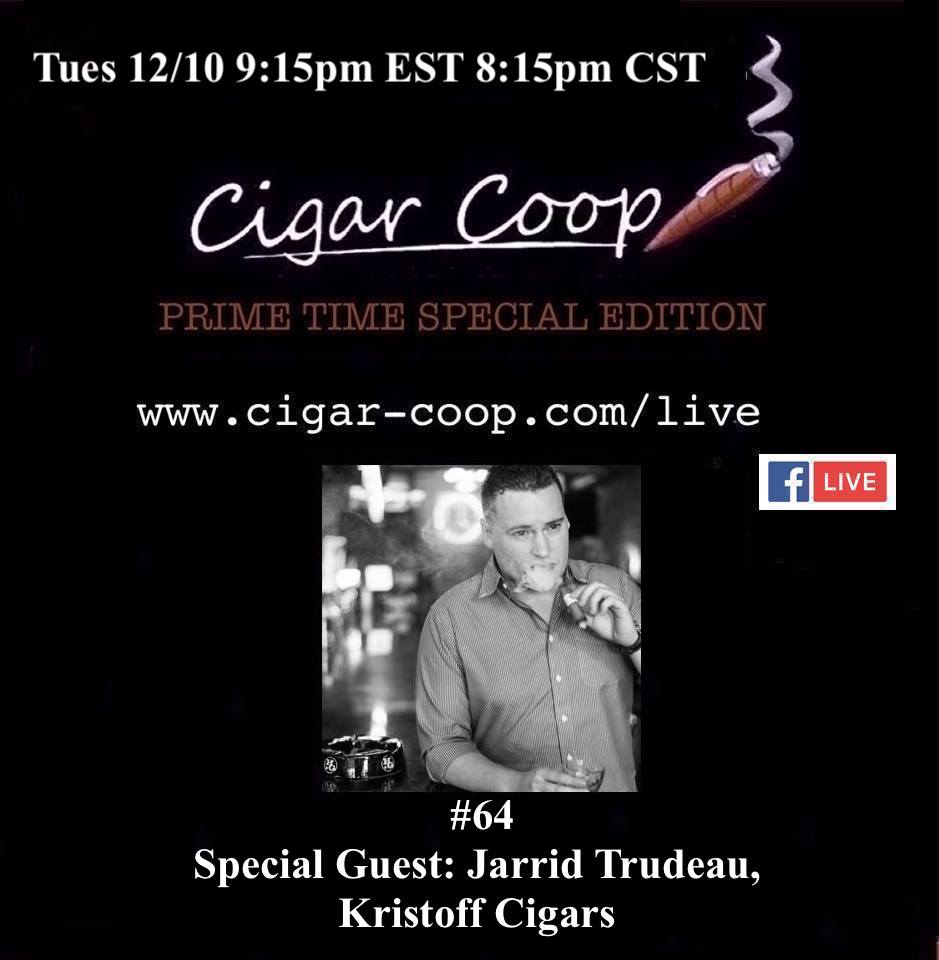 Announcement: Prime Time Special Edition 64 – Jarrid Trudeau, Kristoff Cigars