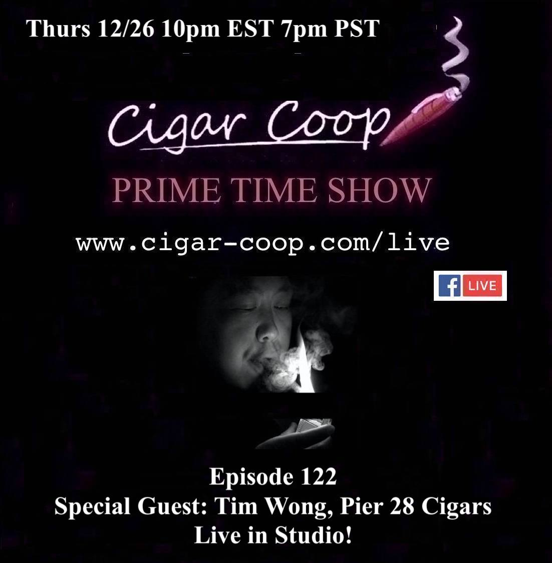 Announcement: Prime Time Episode 122 – Tim Wong, Pier 28 Cigars
