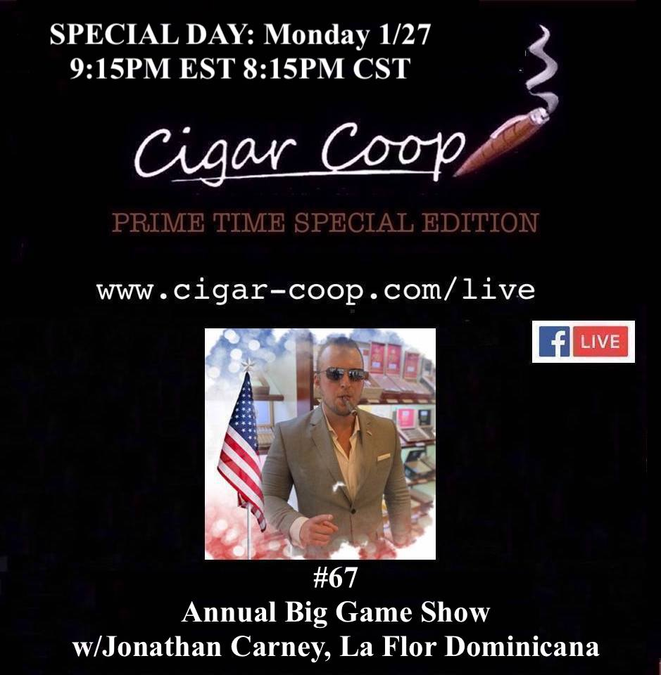 Prime Time Special Edition #67 The Big Game Show 2020 with Jonathan Carney of La Flor Dominicana