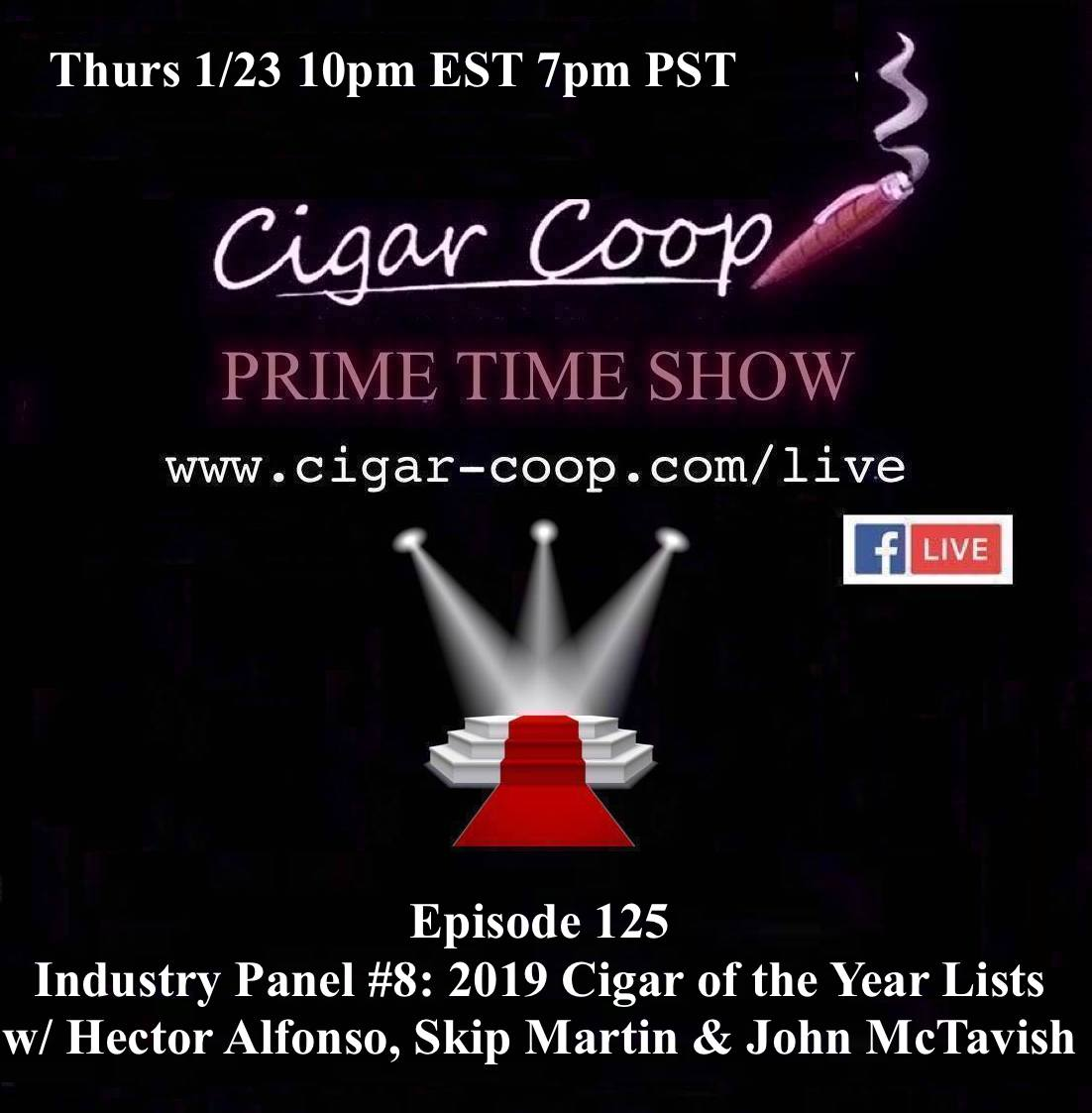 Announcement: Prime Time Episode 125 – Industry Panel #8: 2019 Cigar of the Year Lists