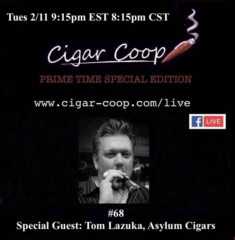 Prime Time Special Edition #68: Tom Lazuka, Asylum Cigars