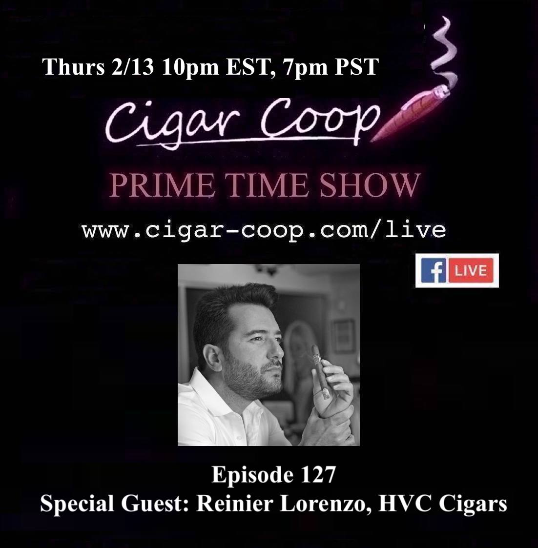 Announcement: Prime Time Episode 127 – Reinier Lorenzo, HVC Cigars