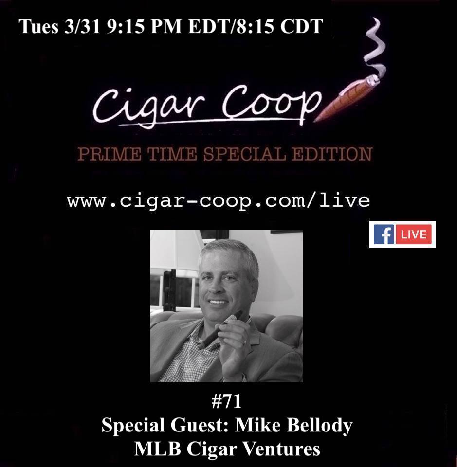 Announcement: Prime Time Special Edition 71 – Mike Bellody, MLB Cigar Ventures