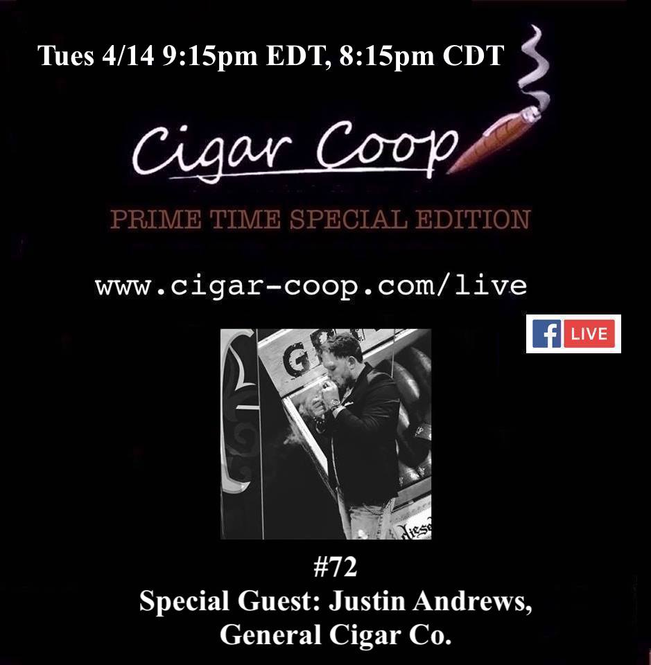 Announcement: Prime Time Special Edition 72 – Justin Andrews, General Cigar Company