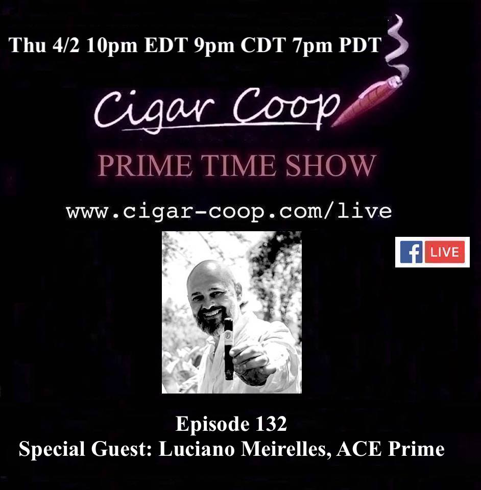 Announcement: Prime Time Episode 132 – Luciano Meirelles, ACE Prime