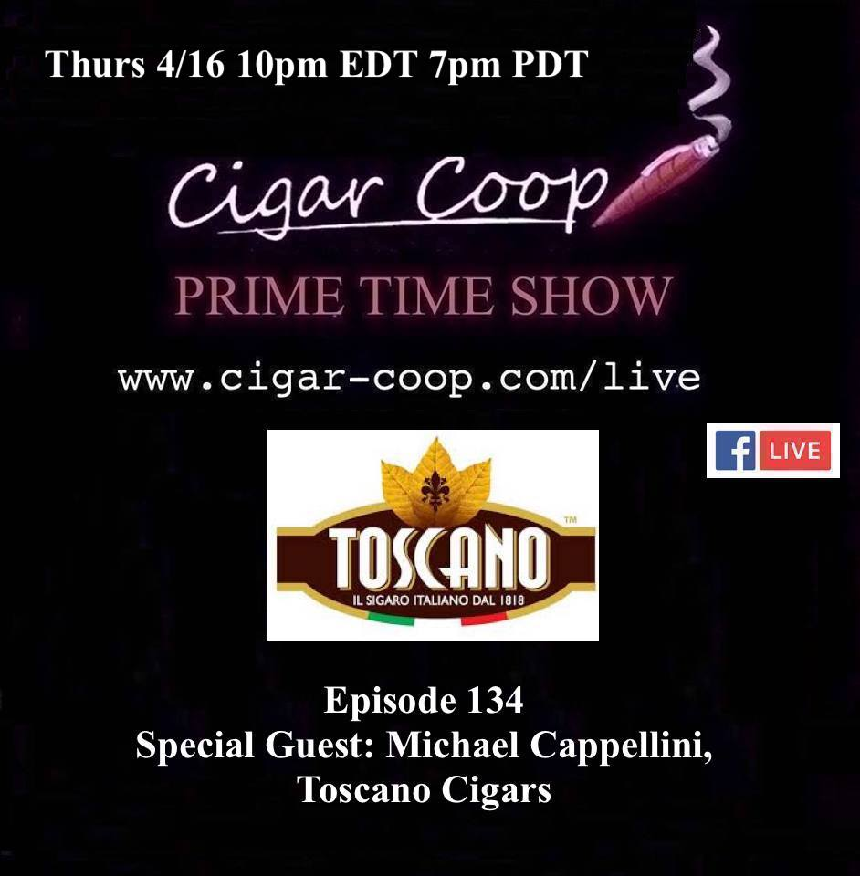 Announcement: Prime Time Episode 134 – Michael Cappellini, Toscano Cigars