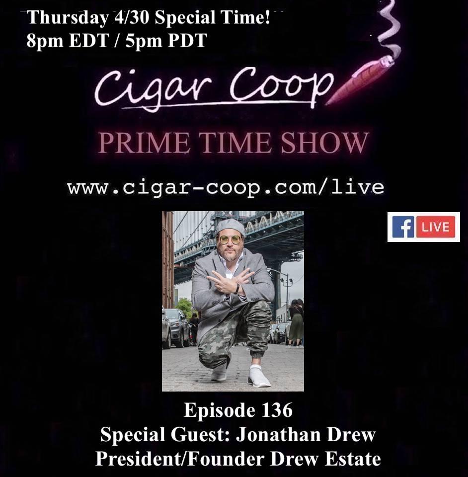 Announcement: Prime Time Episode 136: Jonathan Drew, Drew Estate