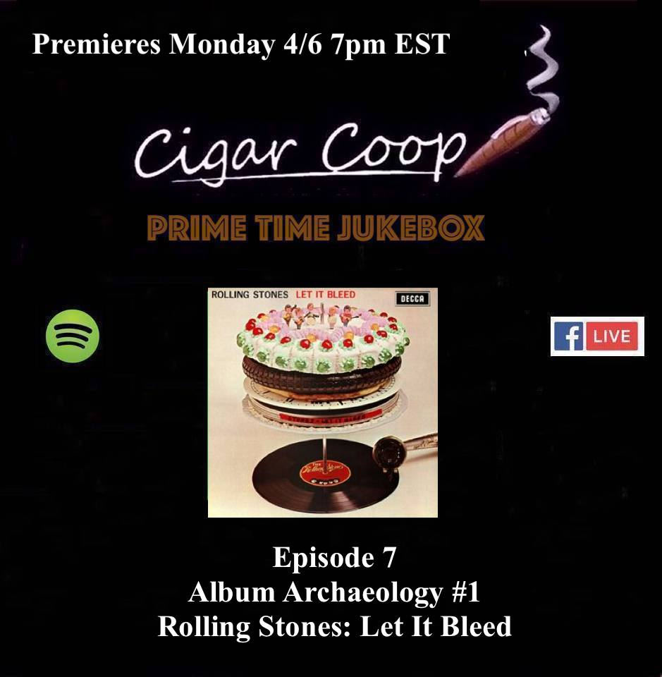 Announcement: Prime Time Jukebox Episode 7 – Album Archaeology #1: Rolling Stones Let It Bleed