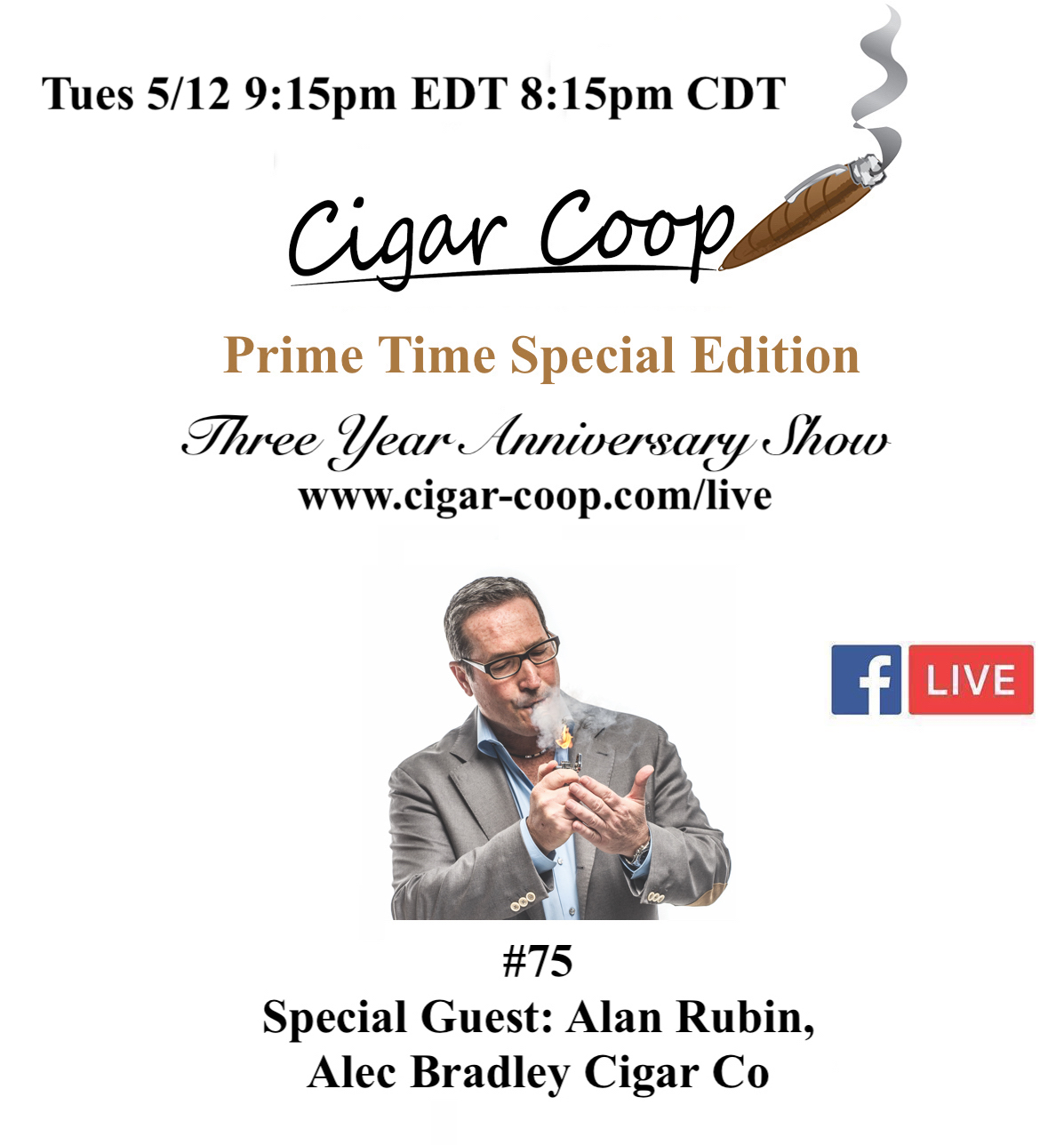 Prime Time Special Edition 75: Three Year Anniversary Show with Alan Rubin, Alec Bradley Cigar Co.